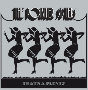 Thats a plenty | Pointer Sisters | Album cover, choir, arrangement, koor, smatb, satb, piano, sheet music, lyrics, chords, vocal group